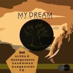 DarQknight - My Dream Ft. Lungi Mandebele (Alpha K Remix)